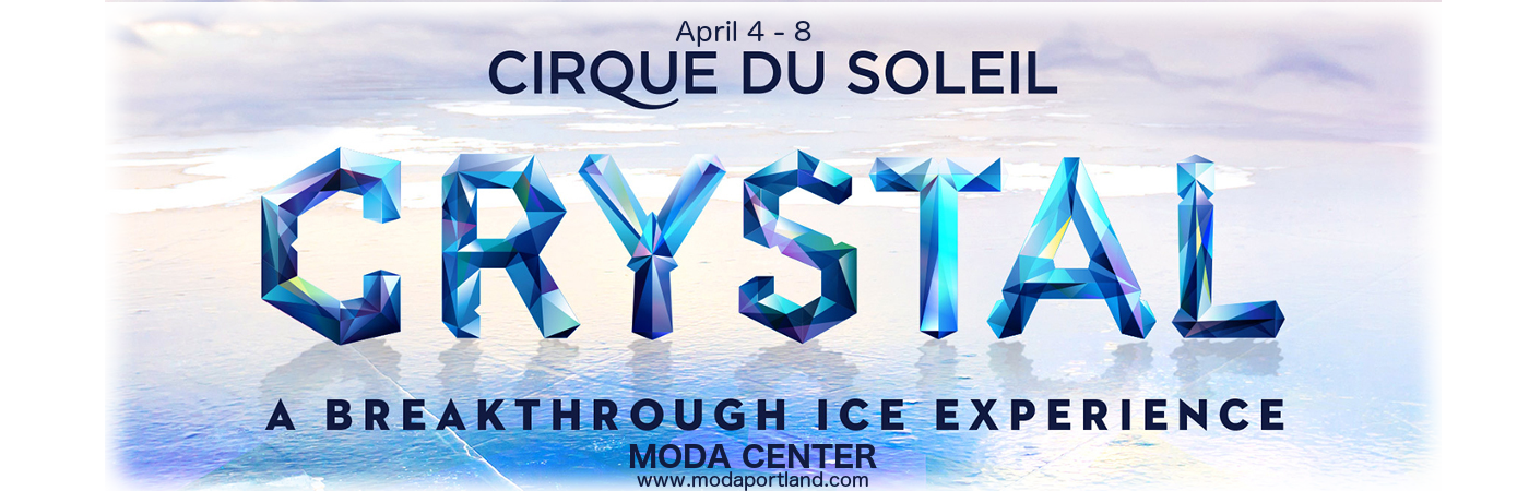 Cirque Du Soleil - Crystal at Moda Center