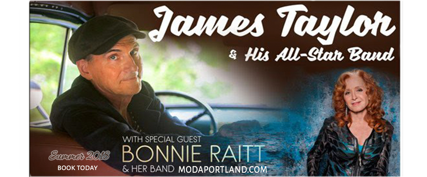 James Taylor and His All Star Band & Bonnie Raitt at Moda Center