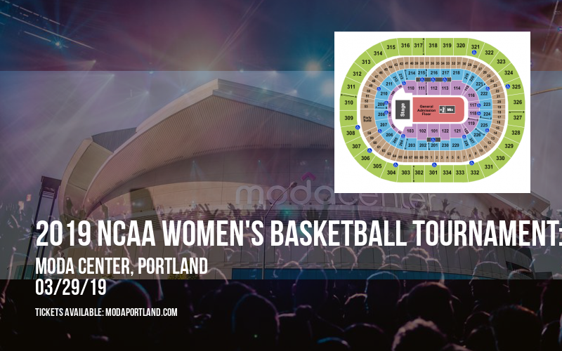 2019 NCAA Women's Basketball Tournament: Portland Regional - Session 1 (Time: TBD) at Moda Center