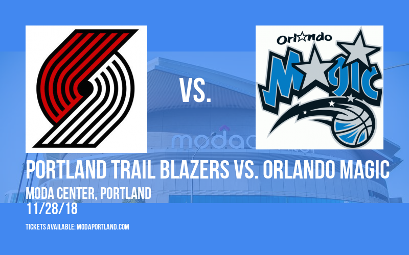 Portland Trail Blazers vs. Orlando Magic at Moda Center