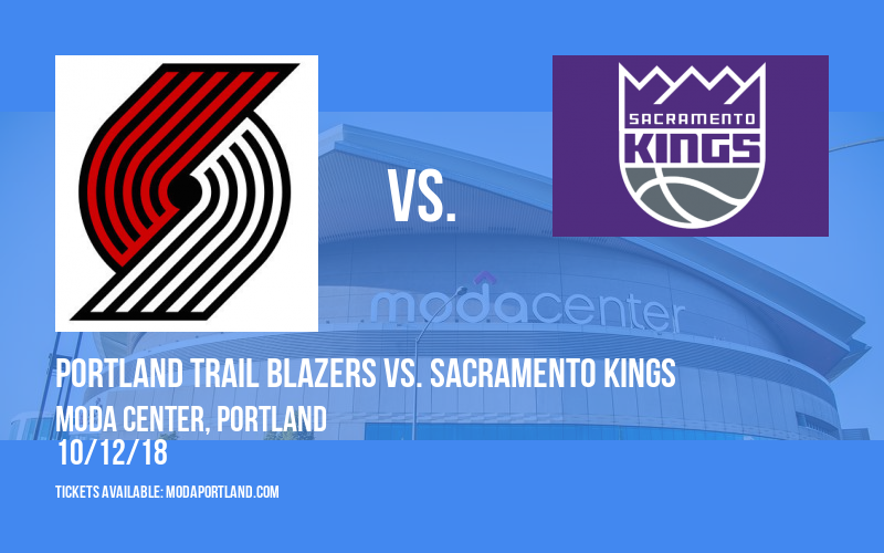 NBA Preseason: Portland Trail Blazers vs. Sacramento Kings at Moda Center