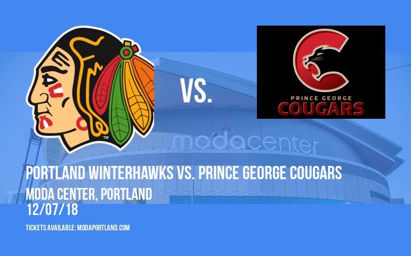 Portland Winterhawks vs. Prince George Cougars at Moda Center