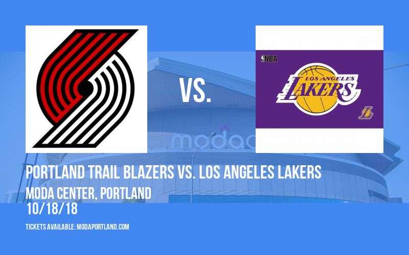 Portland Trail Blazers vs. Los Angeles Lakers at Moda Center