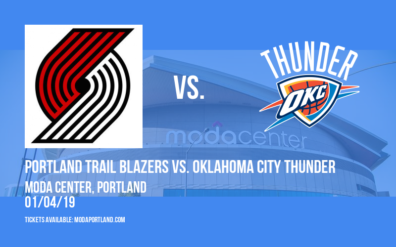 Portland Trail Blazers vs. Oklahoma City Thunder at Moda Center