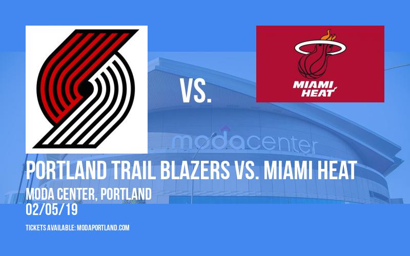 Portland Trail Blazers vs. Miami Heat at Moda Center