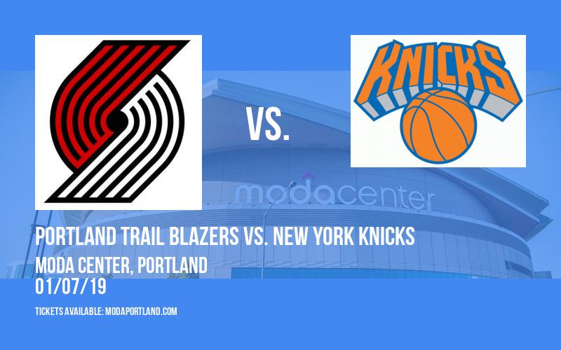 Portland Trail Blazers vs. New York Knicks at Moda Center