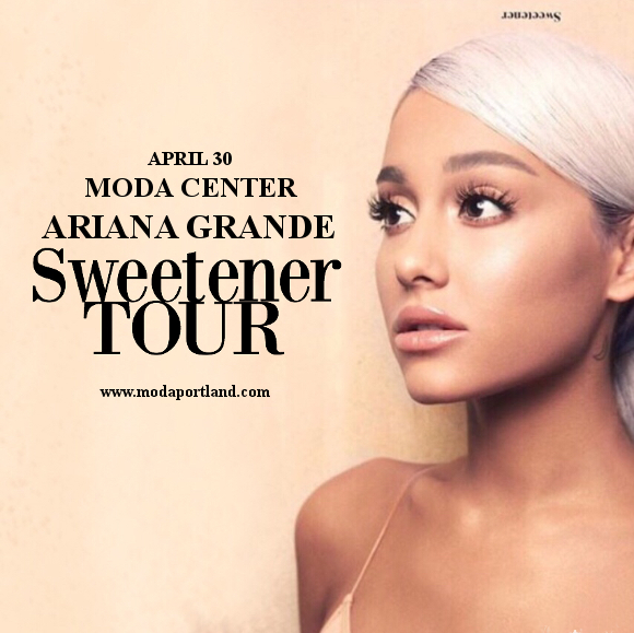 Ariana Grande at Moda Center