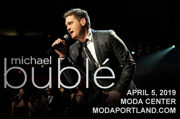 Michael Buble at Moda Center