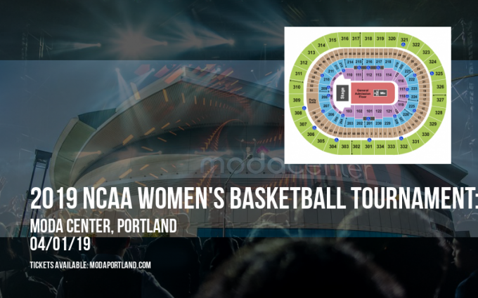 2019 NCAA Women's Basketball Tournament: Portland Regional - Session 2 (Time: TBD) at Moda Center