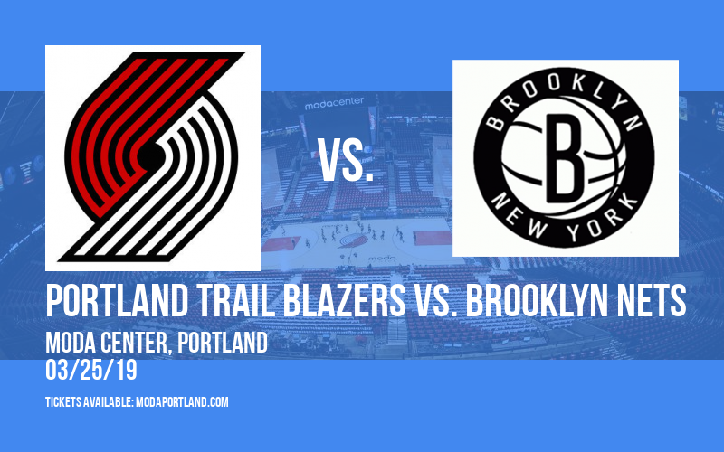 Portland Trail Blazers vs. Brooklyn Nets at Moda Center