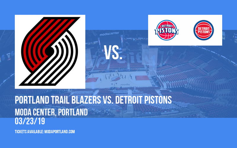 Portland Trail Blazers vs. Detroit Pistons at Moda Center