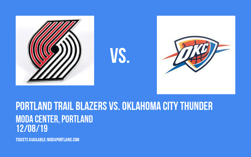 Portland Trail Blazers vs. Oklahoma City Thunder at Moda Center