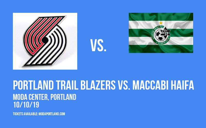NBA Preseason: Portland Trail Blazers vs. Maccabi Haifa at Moda Center