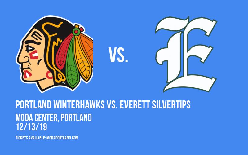 Portland Winterhawks vs. Everett Silvertips at Moda Center