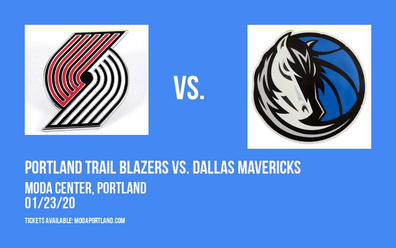 Portland Trail Blazers vs. Dallas Mavericks at Moda Center