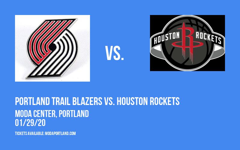 Portland Trail Blazers vs. Houston Rockets at Moda Center
