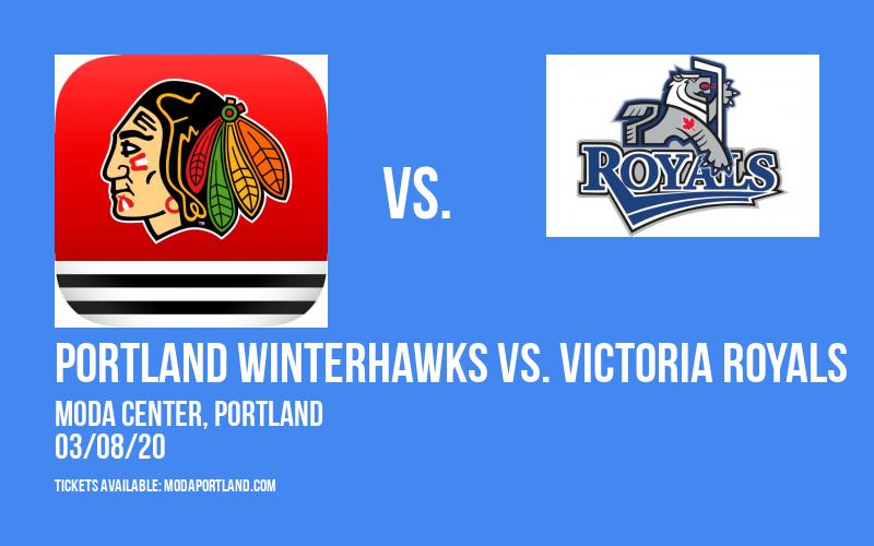 Portland Winterhawks vs. Victoria Royals at Moda Center