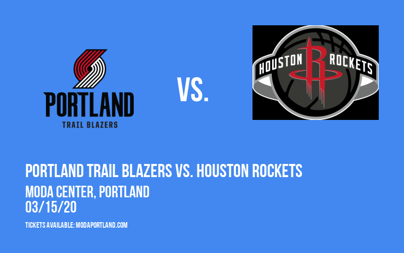 Portland Trail Blazers vs. Houston Rockets at Moda Center