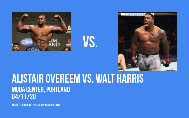 UFC Fight Night: Alistair Overeem vs. Walt Harris at Moda Center