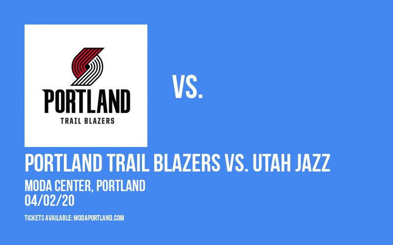 Portland Trail Blazers vs. Utah Jazz at Moda Center