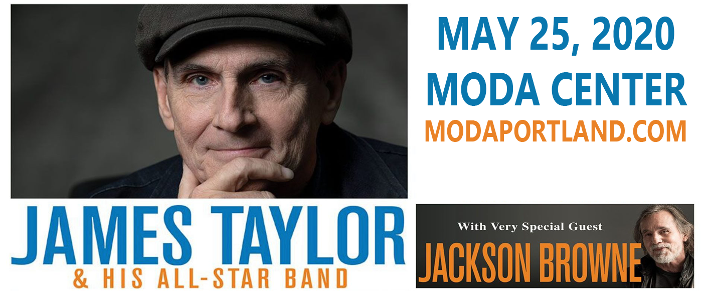 James Taylor & Jackson Browne [POSTPONED] at Moda Center