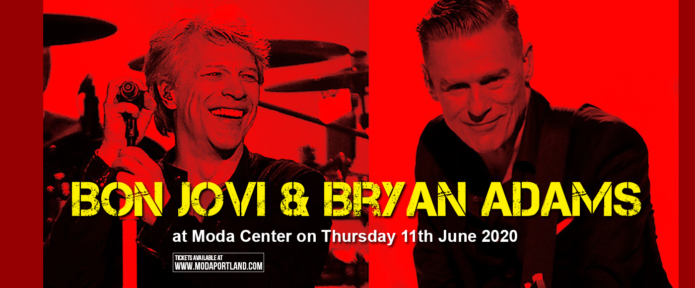 Bon Jovi & Bryan Adams [CANCELLED] at Moda Center