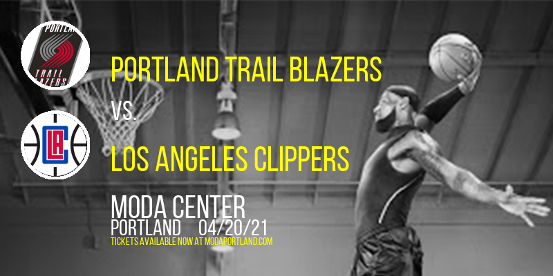 Portland Trail Blazers vs. Los Angeles Clippers [CANCELLED] at Moda Center