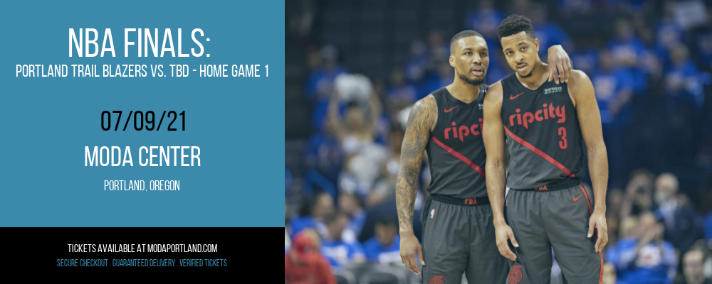 NBA Finals: Portland Trail Blazers vs. TBD - Home Game 1 (Date: TBD - If Necessary) [CANCELLED] at Moda Center