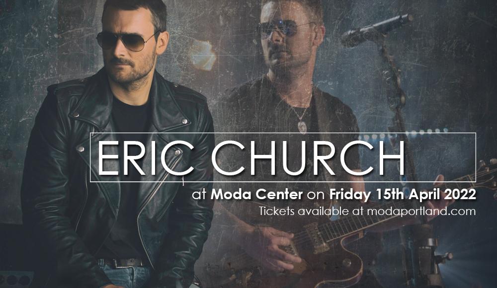 Eric Church at Moda Center