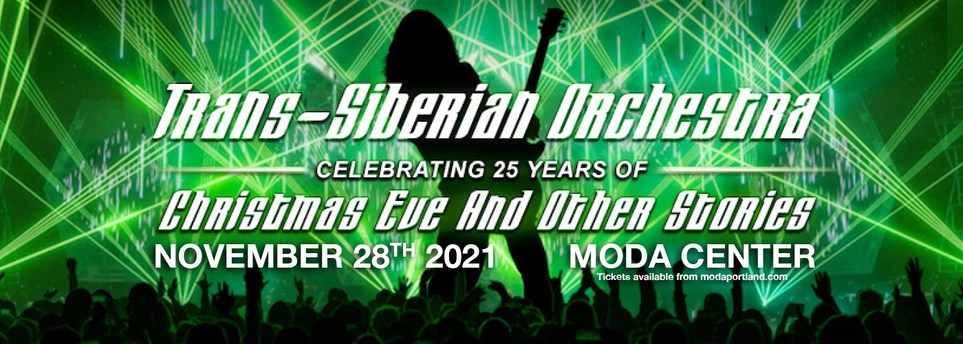 Trans-Siberian Orchestra 2021 Winter Tour: Christmas Eve and Other Stories at Moda Center