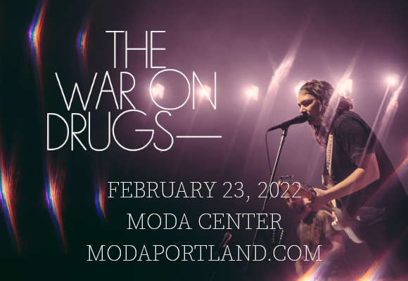 The War On Drugs at Moda Center