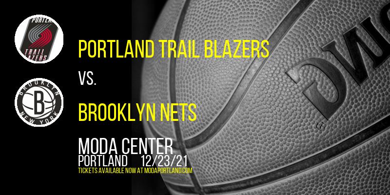 Portland Trail Blazers vs. Brooklyn Nets at Moda Center