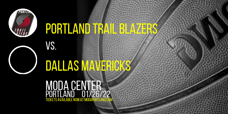 Portland Trail Blazers vs. Dallas Mavericks at Moda Center