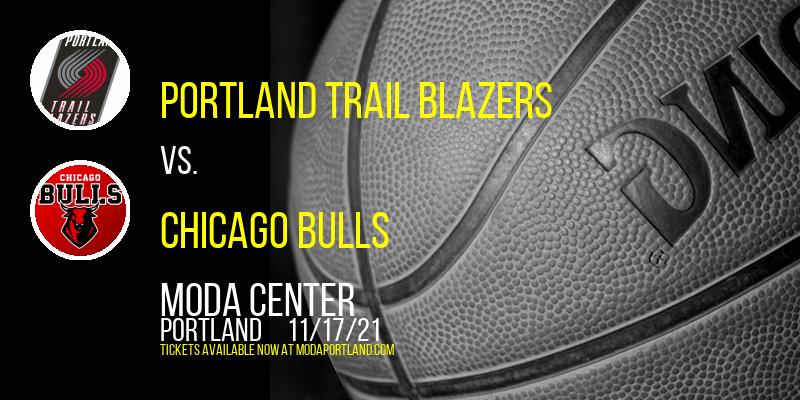 Portland Trail Blazers vs. Chicago Bulls at Moda Center
